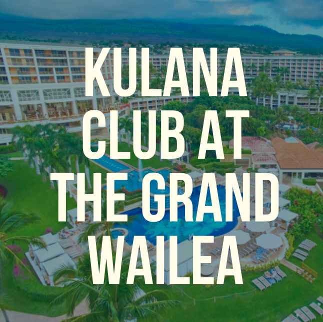 Kulana Club at the Grand Wailea